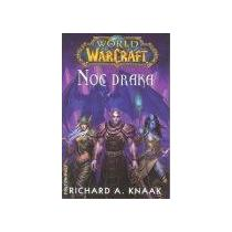 Knaak Richard A. Noc draka Warcraft