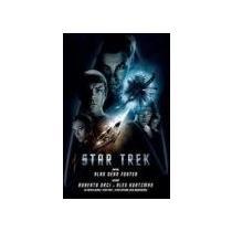 FOSTER ALAN DEAN, ORCI ROBERTO, KURTZMAN ALEX Star Trek
