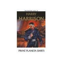HARRISON HARRY První planeta smrti