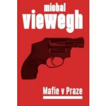 Viewegh, Michal Mafie v Praze
