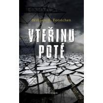 William Forstchen: Vteřinu poté