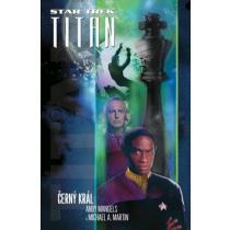 Michael A. Martin: Star Trek Titan Černý král