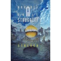 Arkadij a Boris Strugačtí: Stalker