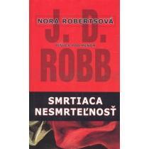 J. D. Robb: Smrtiaca nesmrteżnosť