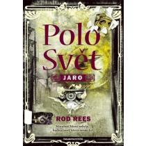 Rod Rees: PoloSvět: Jaro