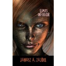 Janusz A. Zajdel: Limes Inferior