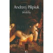 Andrzej Pilipiuk: Dědičky