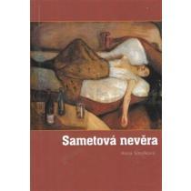 Anna Smolková: Sametová nevěra