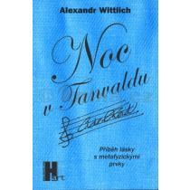 Alexandr Wittlich: Noc v Tanvaldu