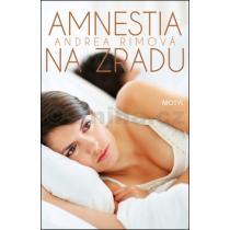 Andrea Rimová: Amnestia na zradu