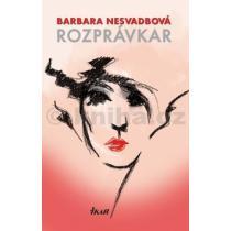 Barbara Nesvadbová: Rozprávkar
