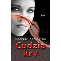Andrea Coddington: Cudzia krv