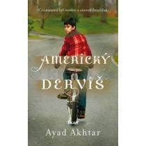 Ayad Akhtar: Americký derviš