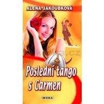 Alena Jakoubková: Poslední tango s Carmen