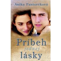 Anika Pastoreková: Príbeh jednej lásky