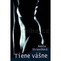 Beata Štrauchová: Tiene vášne