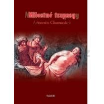 Antonín Charouzek: Milostné trapasy