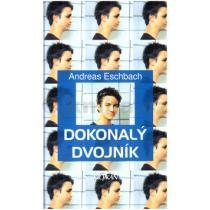 Andreas Eschbach: Dokonalý dvojník