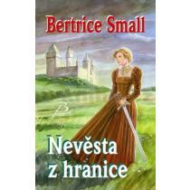 Bertrice Small: Nevěsta z hranice