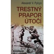 Alexandr V. Pylcyn: Trestný prapor útočí