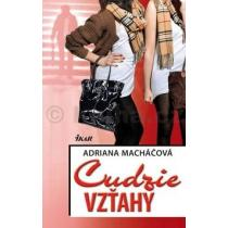 Adriana Macháčová: Cudzie vzťahy