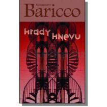 Alessandro Baricco: Hrady hnevu