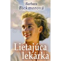 Barbara Bickmorová: Lietajúca lekárka