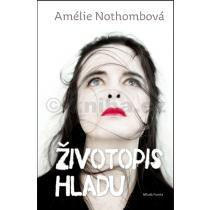 Amélie Nothombová: Životopis hladu
