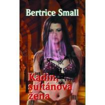 Bertrice Small: Kadin, sultánova žena