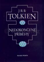 J.R.R. Tolkien: Nedokončené příběhy