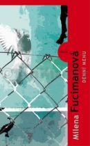 Milena Fucimanová: Denní menu