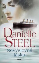 Danielle Steelová: Nevýslovná láska