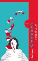 Joanna Kavenna: Zrození lásky