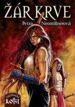 Petra Neomillnerová: Žár krve