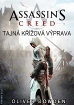Oliver Bowden: Assassin's Creed: Tajná křížová výprava