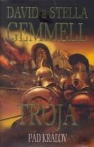 David Gemmell: Trója Pád králov