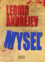 Leonid Andrejev: Mysel