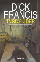 Dick Francis: Tvrdý úder