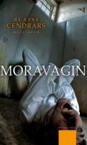 Blaise Cendrars: Moravagin