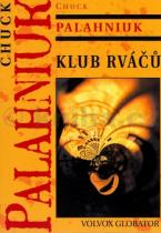 Chuck Palahniuk: Klub rváčů