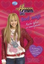 Walt Disney: Hannah Montana Buď moj!
