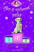 Anna Wilsonová: Ako si vychovať psíka