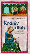 Vlastimil Vondruška: Králův dluh