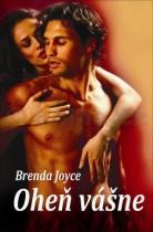 Brenda Joyce: Oheň vášne