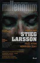 Stieg Larsson: Muži, ktorí nenávidia ženy