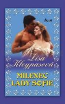 Lisa Kleypasová: Milenec lady Sofie