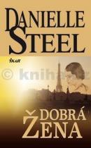 Danielle Steelová: Dobrá žena