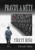 Zbyněk Válka: Pravdy a mýty třetí říše