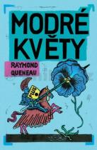 Raymond Queneau: Modré květy