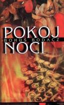 Bohuš Bodacz: Pokoj noci